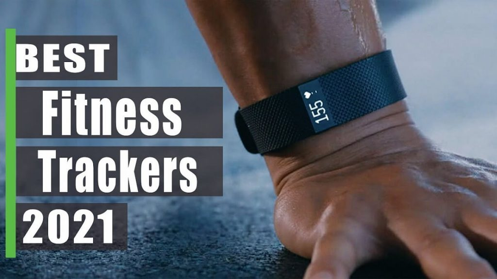 Best Fitness Trackers 2021