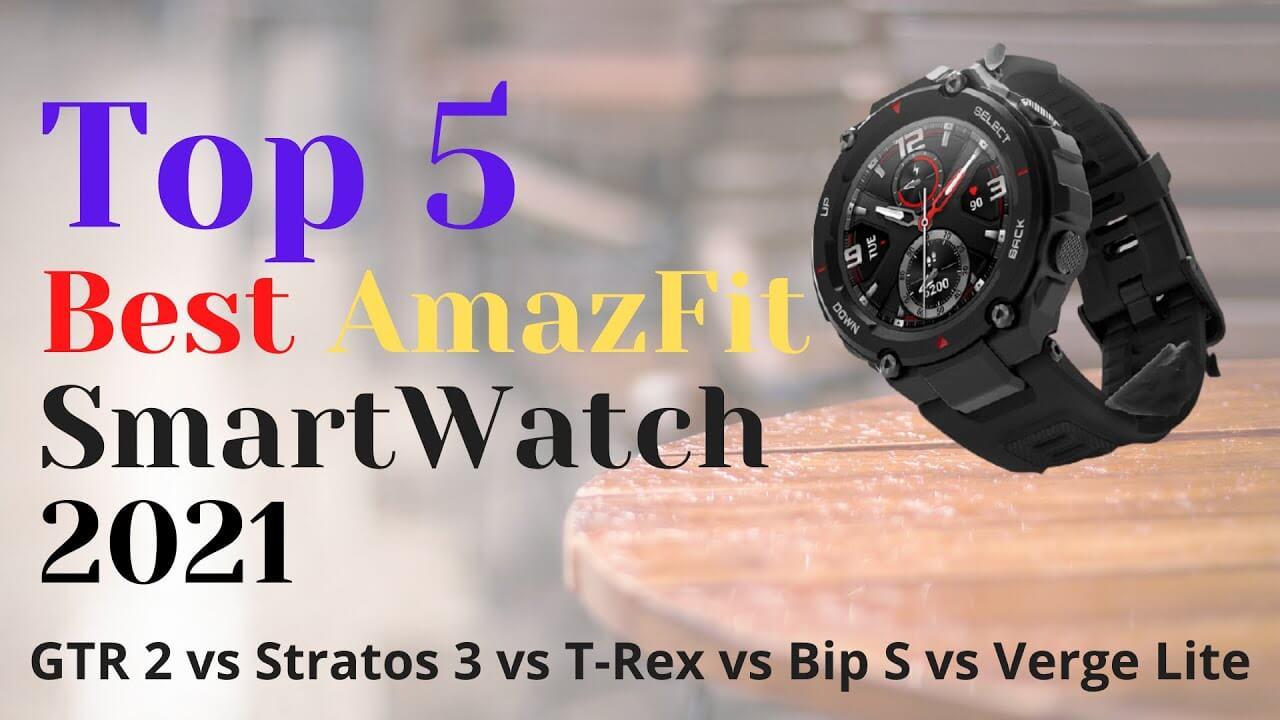 Best Amazfit Smartwatch 2021 5